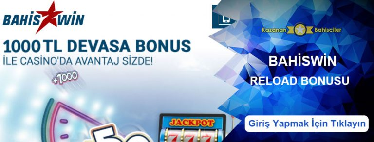Bahiswin Haftalık Netent Casino Reload Bonusu 1000 TL Oldu