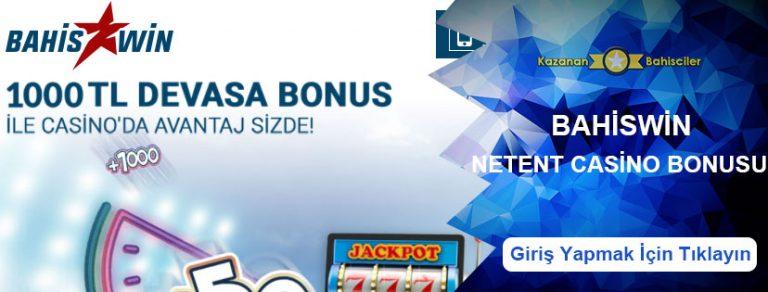 Bahiswin Netent Casino Bonusu 1000 TL oldu